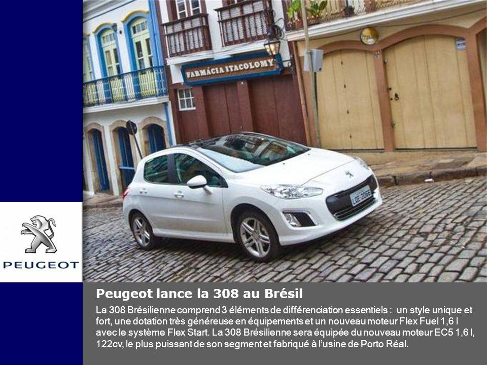 Peugeot lance la 308 au Brésil La 308 Brésilienne comprend 3 éléments de différenciation essentiels : un style unique et fort, une dotation très génér