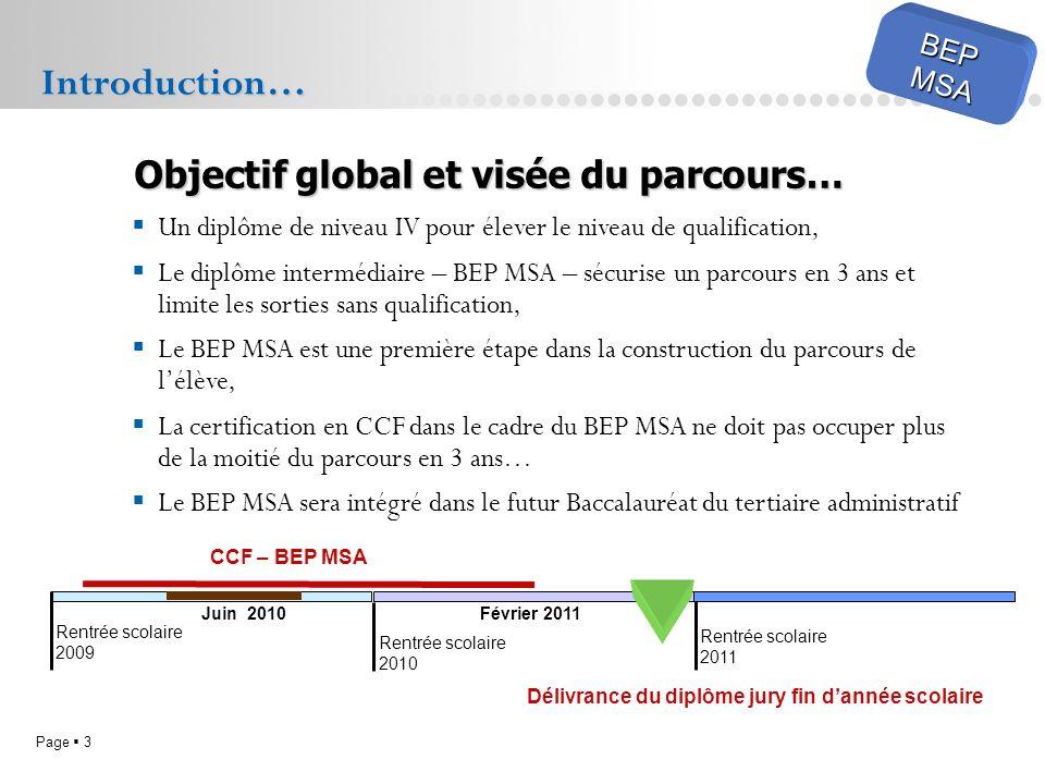 Page 3 BEPMSA Un diplôme de niveau IV pour élever le niveau de qualification, Le diplôme intermédiaire – BEP MSA – sécurise un parcours en 3 ans et li