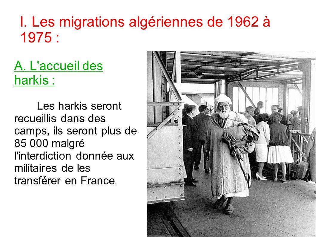 I.Les migrations algériennes de 1962 à 1975 : A.