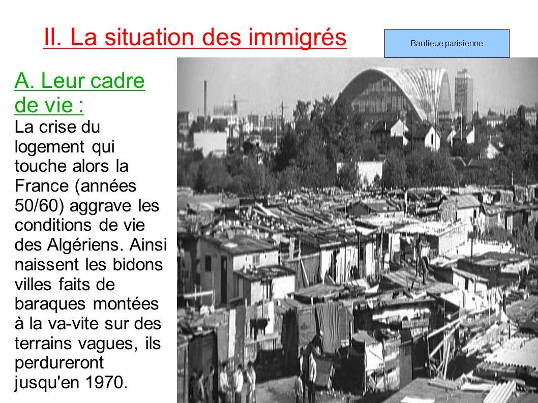 II.La situation des immigrés A.