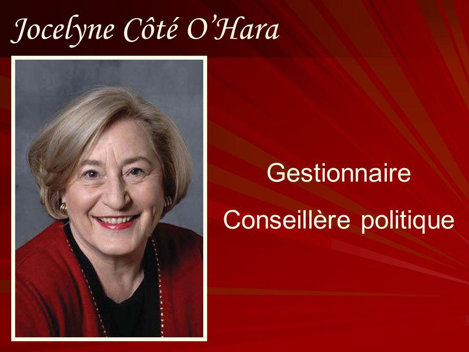 Jocelyne Côté OHara Gestionnaire Conseillère politique