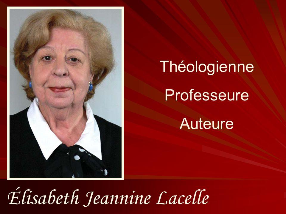 Élisabeth Jeannine Lacelle Théologienne Professeure Auteure