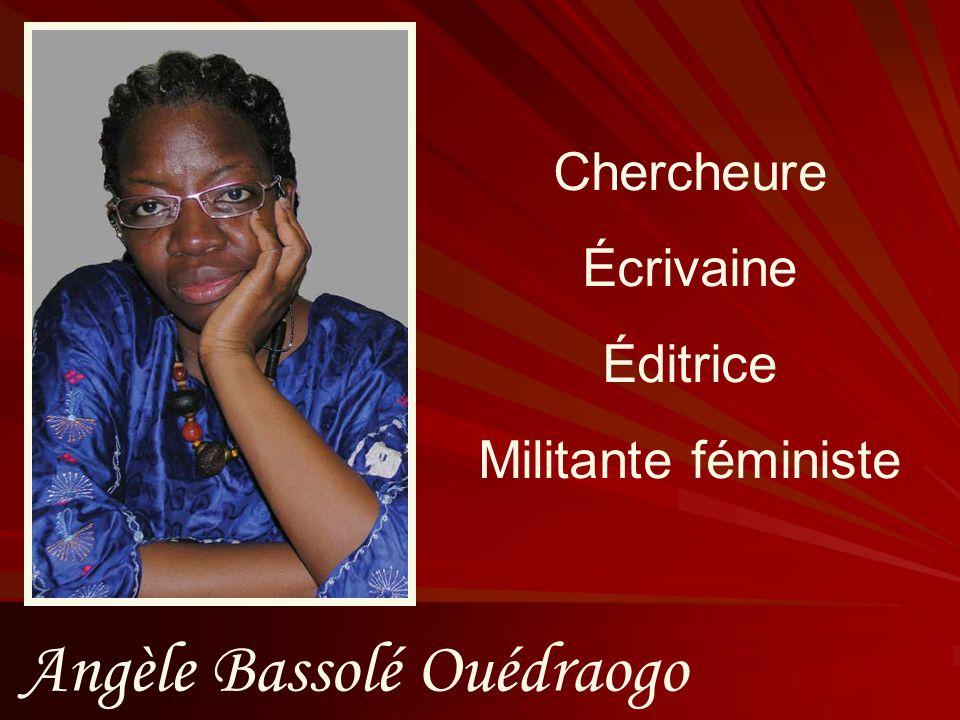 Angèle Bassolé Ouédraogo Chercheure Écrivaine Éditrice Militante féministe