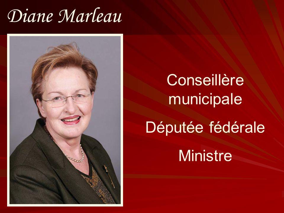 Diane Marleau Conseillère municipale Députée fédérale Ministre