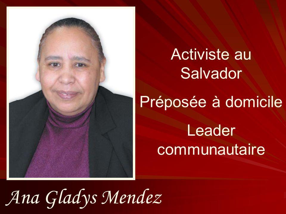 Ana Gladys Mendez Activiste au Salvador Préposée à domicile Leader communautaire