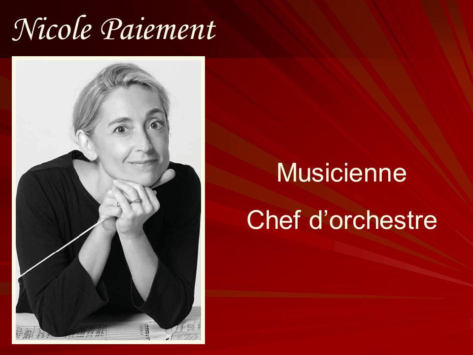 Nicole Paiement Musicienne Chef dorchestre