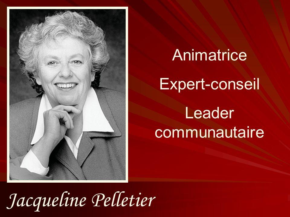 Jacqueline Pelletier Animatrice Expert-conseil Leader communautaire