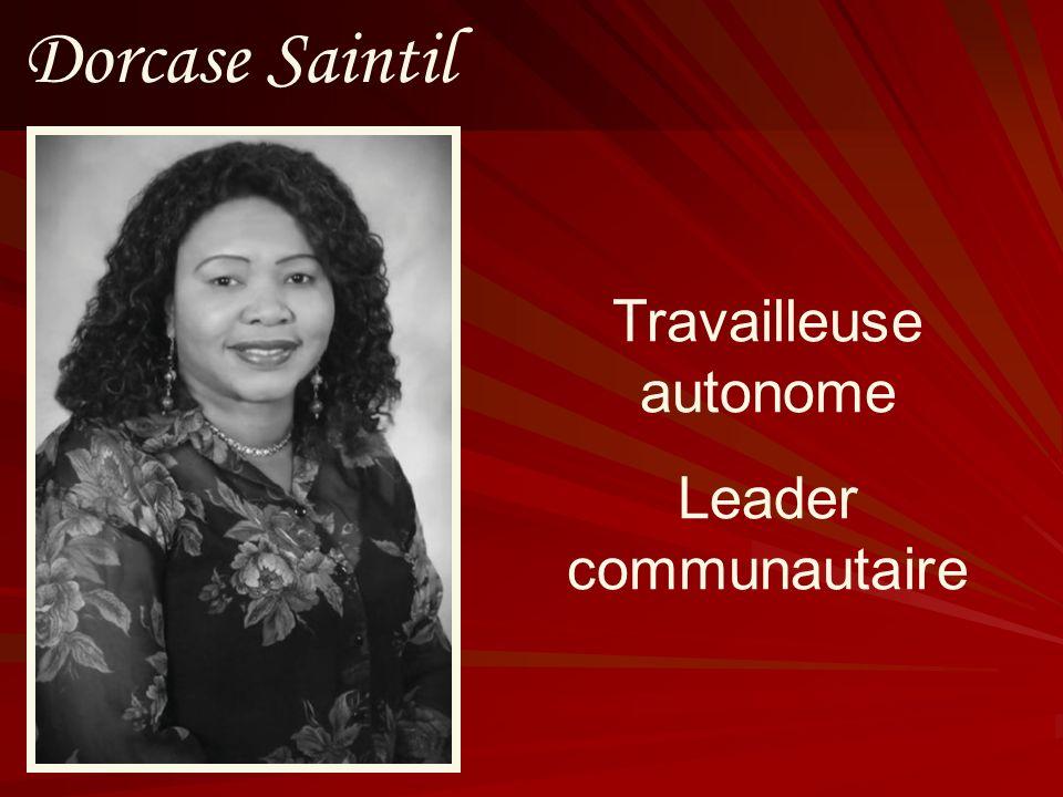 Dorcase Saintil Travailleuse autonome Leader communautaire