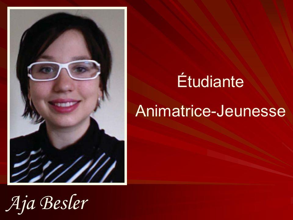 Aja Besler Étudiante Animatrice-Jeunesse
