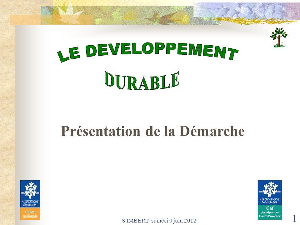S IMBERT- samedi 9 juin 2012- 1 Présentation de la Démarche