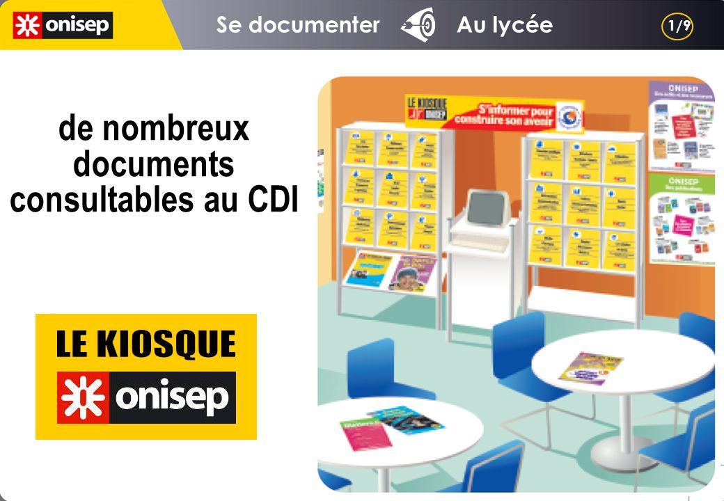de nombreux documents consultables au CDI Se documenter Au lycée 1/9