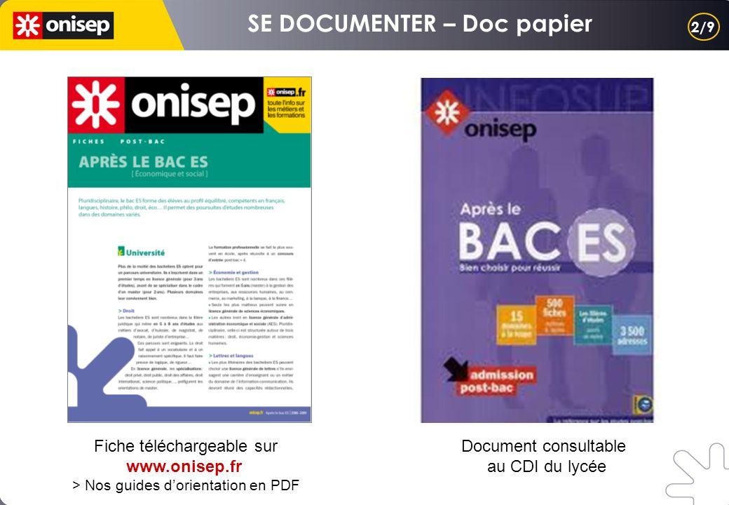 Fiche téléchargeable sur www.onisep.fr > Nos guides dorientation en PDF 2/9 Document consultable au CDI du lycée