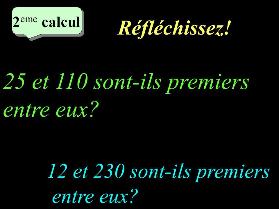 Ecrivez! –1–1 1 er calcul 1 er calcul 1 er calcul 12 est-il un multiple de 160? 18 est-il un diviseur de 240?