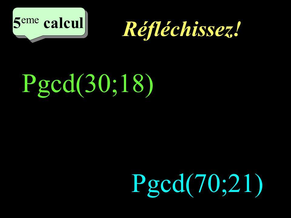 Ecrivez! 4 eme calcul 4 eme calcul 4 eme calcul Pgcd(9;6) Pgcd(15;10)