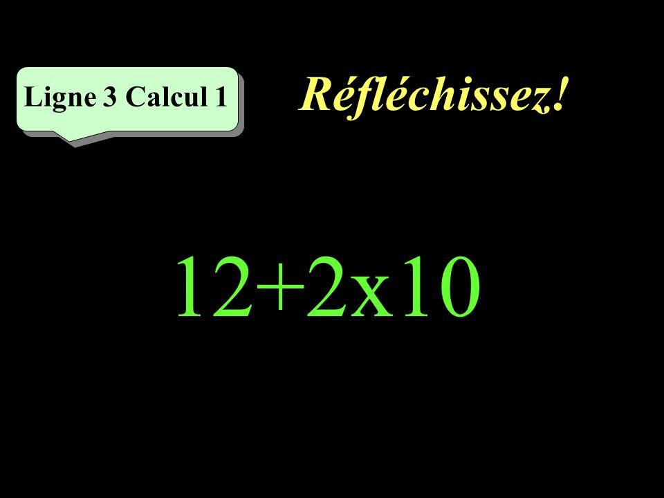 Écrivez ! Ligne 2 Calcul 5 7x8=