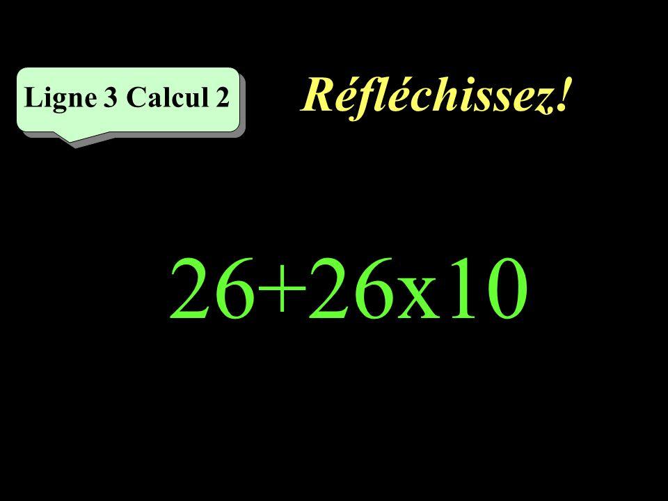 Écrivez ! Ligne 3 Calcul 1 12+2x10=