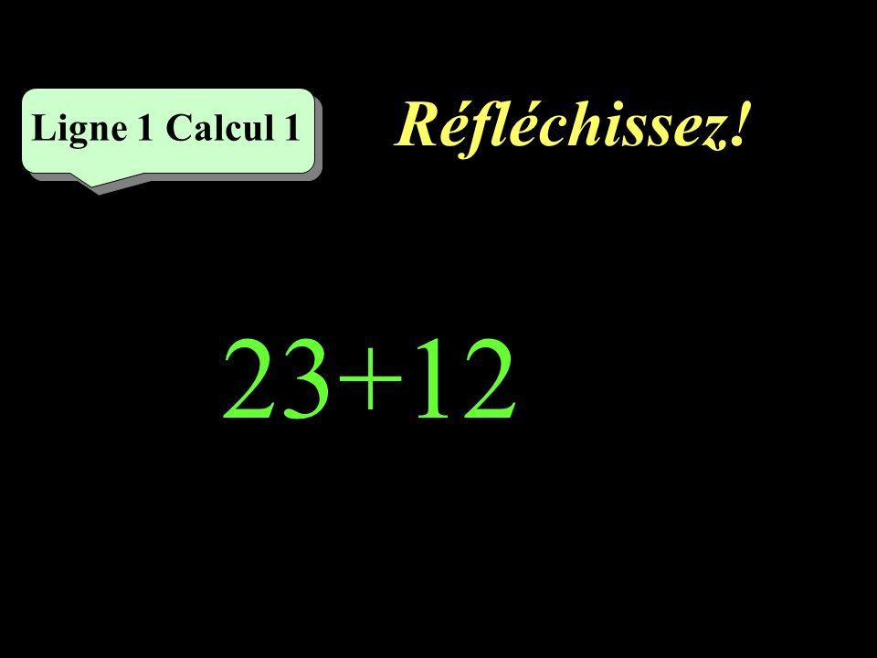 Réfléchissez! Ligne 2 Calcul 1 4x7