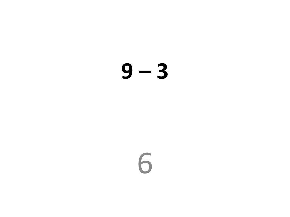 9 – 3 6