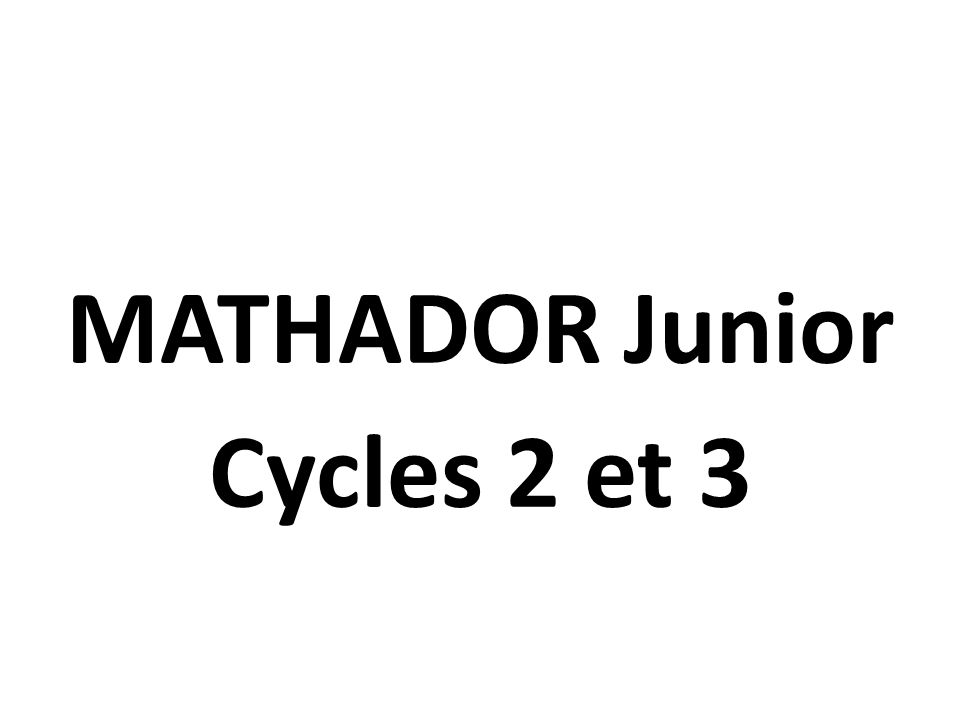 MATHADOR Junior Cycles 2 et 3