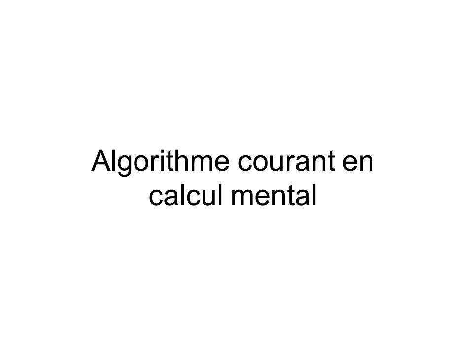 Algorithme courant en calcul mental