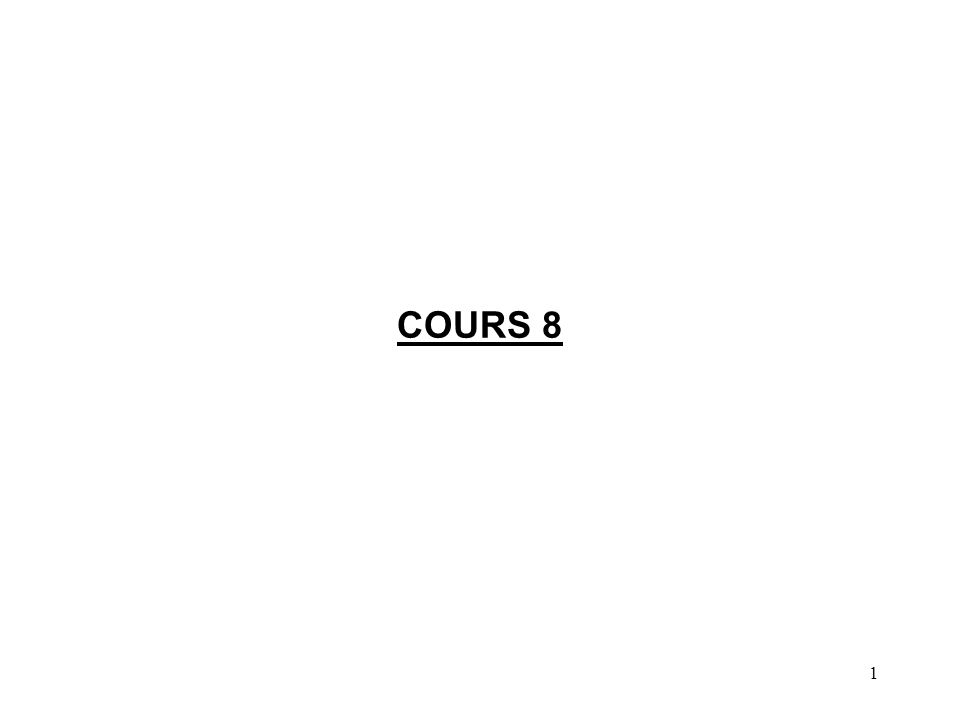 1 COURS 8