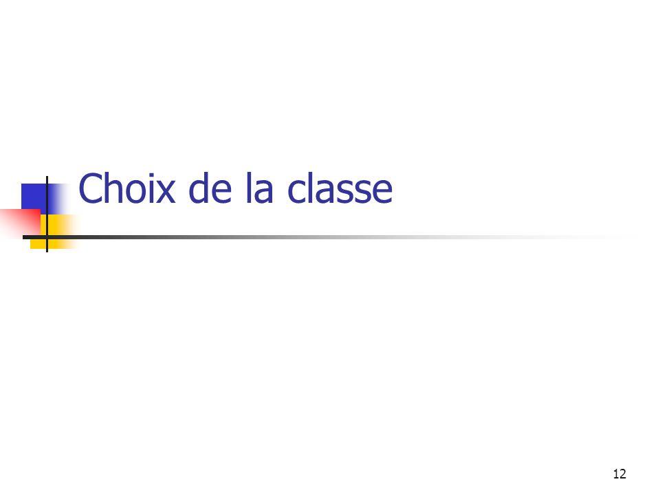 12 Choix de la classe