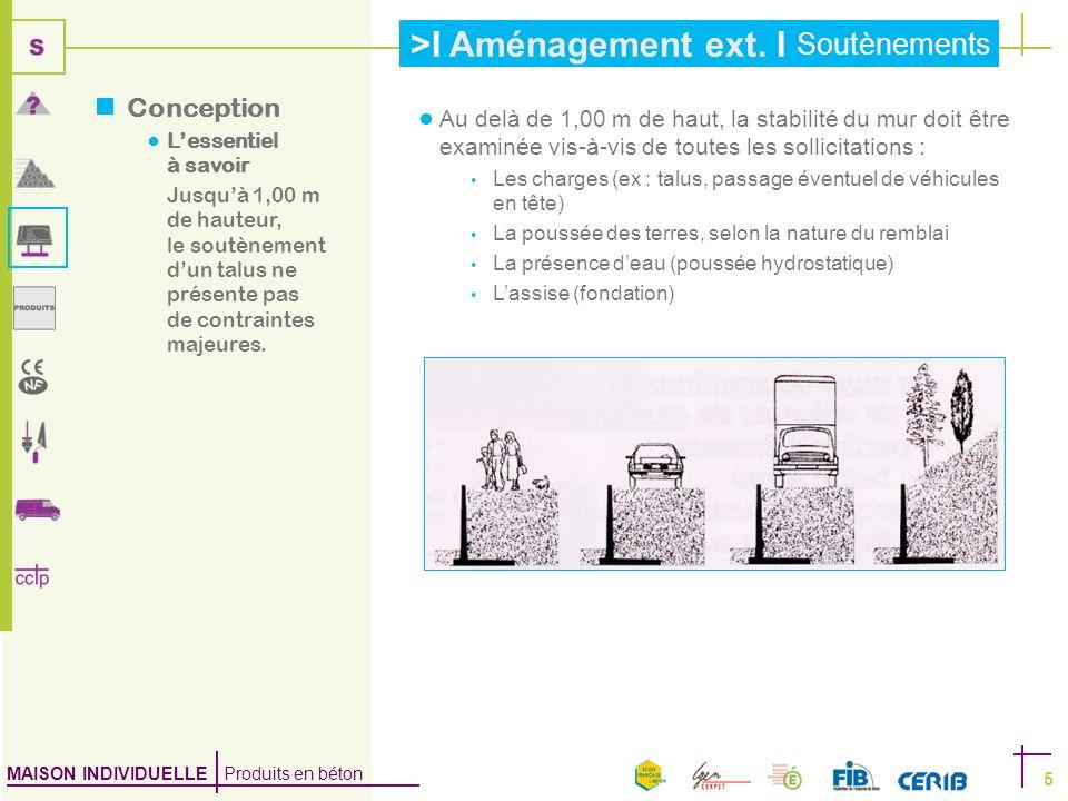 MAISON INDIVIDUELLE Produits en béton >I Aménagement ext.