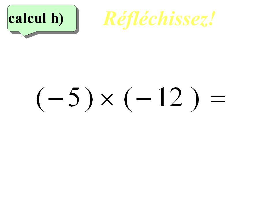Ecrivez! 7 eme calcul 7 eme calcul calcul g)