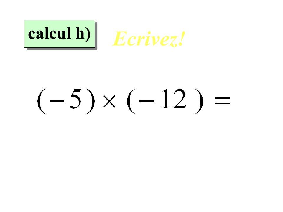Réfléchissez! 8 eme calcul 8 eme calcul calcul h)