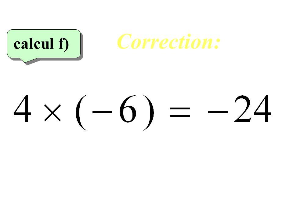 Correction: calcul e)