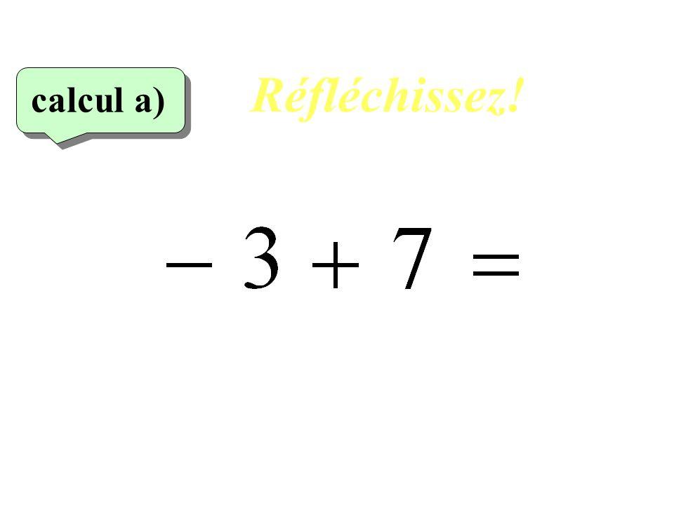 Réfléchissez! calcul a)