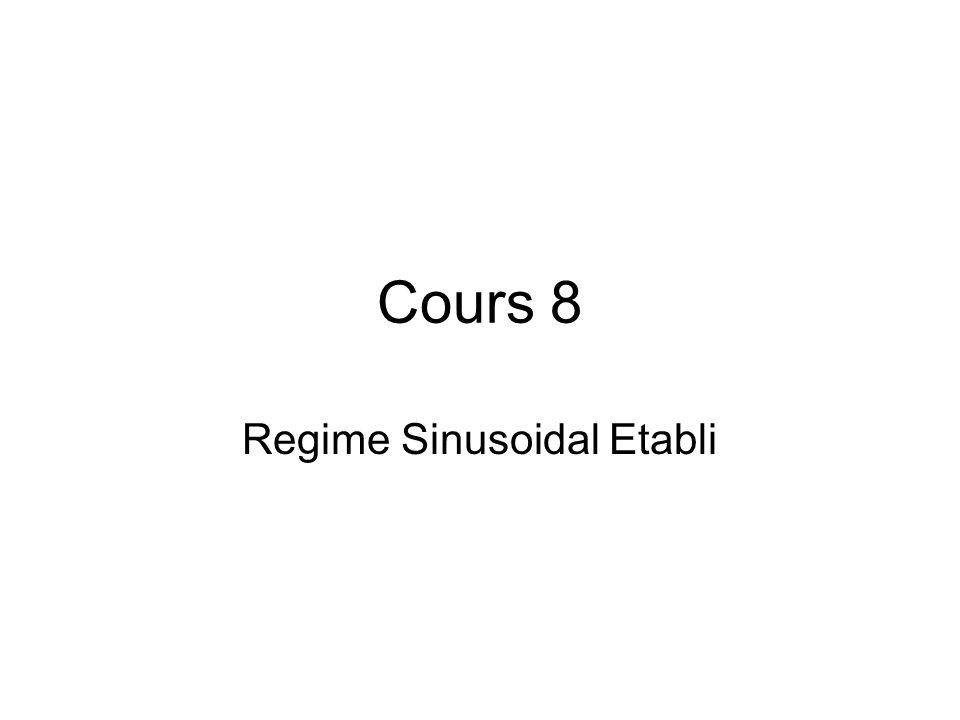 Cours 8 Regime Sinusoidal Etabli