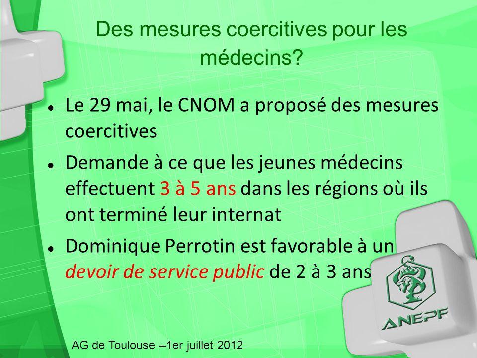 Des mesures coercitives pour les médecins? Le 29 mai, le CNOM a proposé des mesures coercitives Demande à ce que les jeunes médecins effectuent 3 à 5
