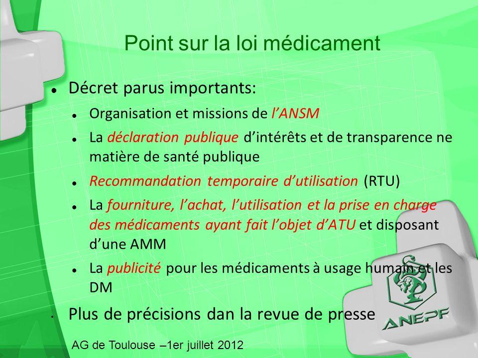 Décret parus importants: Organisation et missions de lANSM La déclaration publique dintérêts et de transparence ne matière de santé publique Recommand