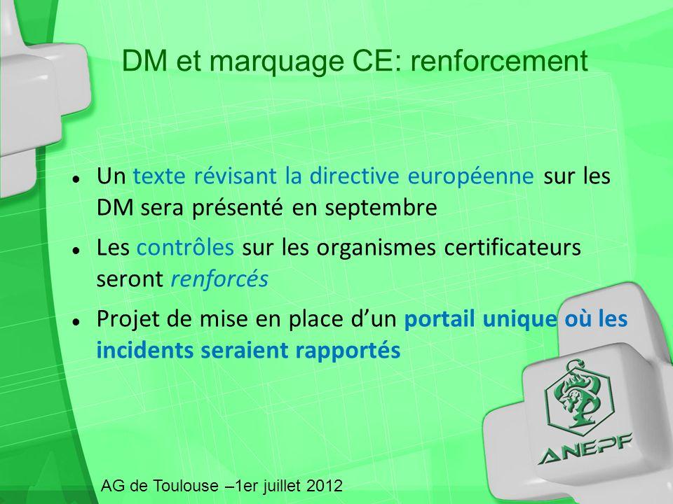 Un texte révisant la directive européenne sur les DM sera présenté en septembre Les contrôles sur les organismes certificateurs seront renforcés Proje