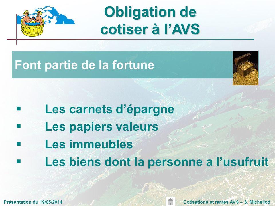 Présentation du 19/05/2014Cotisations et rentes AVS – S.