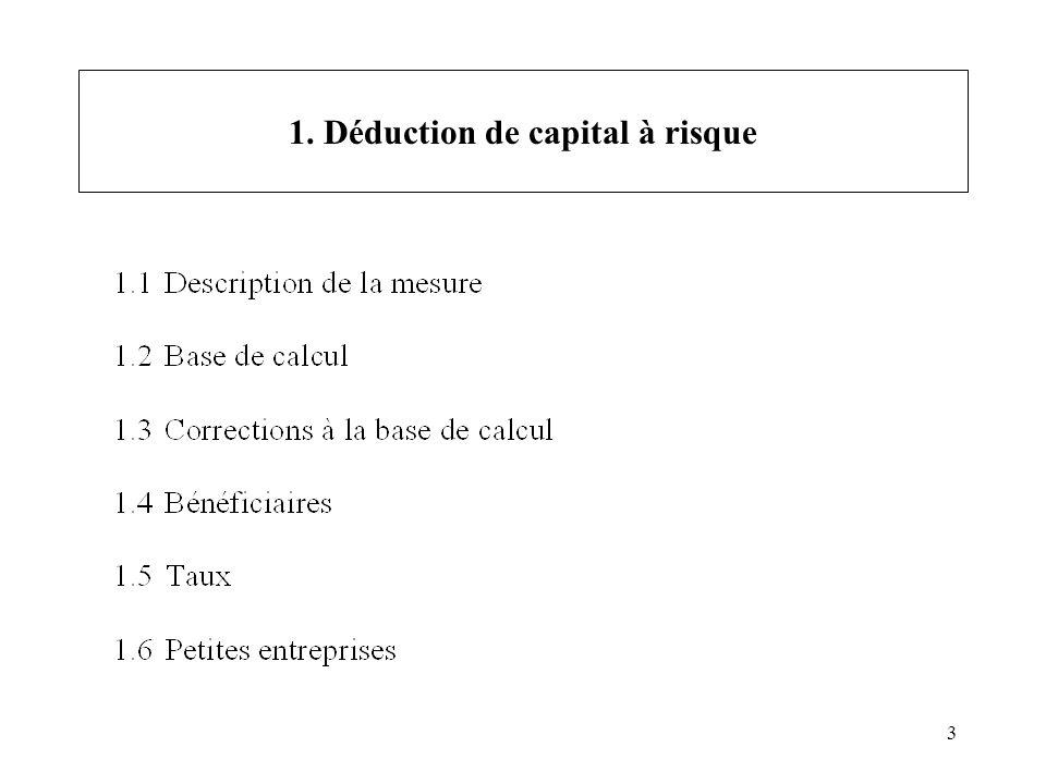 3 1. Déduction de capital à risque