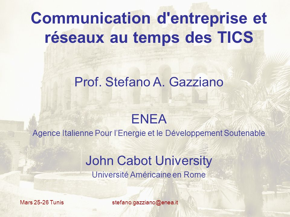 Mars 25-26 Tunis stefano.gazziano@enea.it Cooperative computing Internet = possibilitè de connexion globale « the death of distance » - est-il vrai .