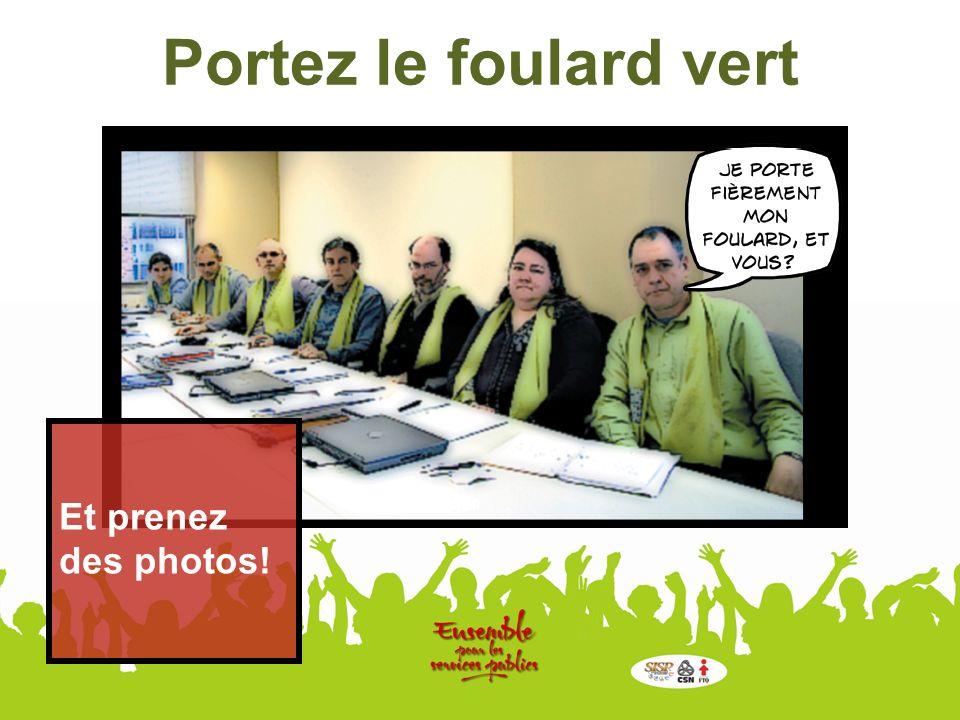 Portez le foulard vert Et prenez des photos!