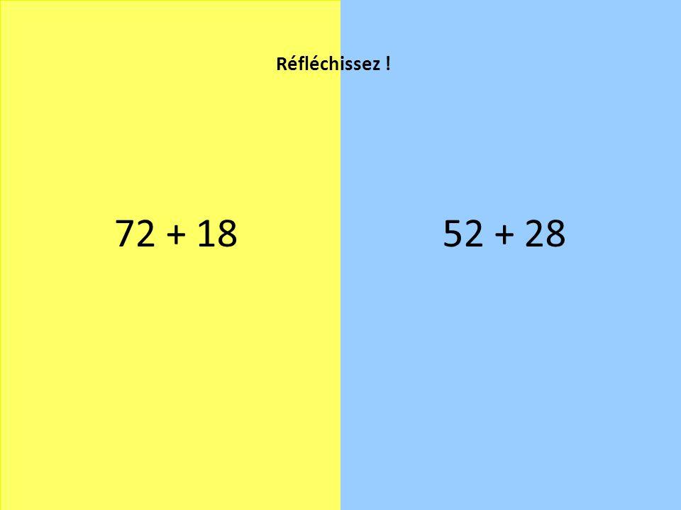 72 + 1852 + 28 Réfléchissez !