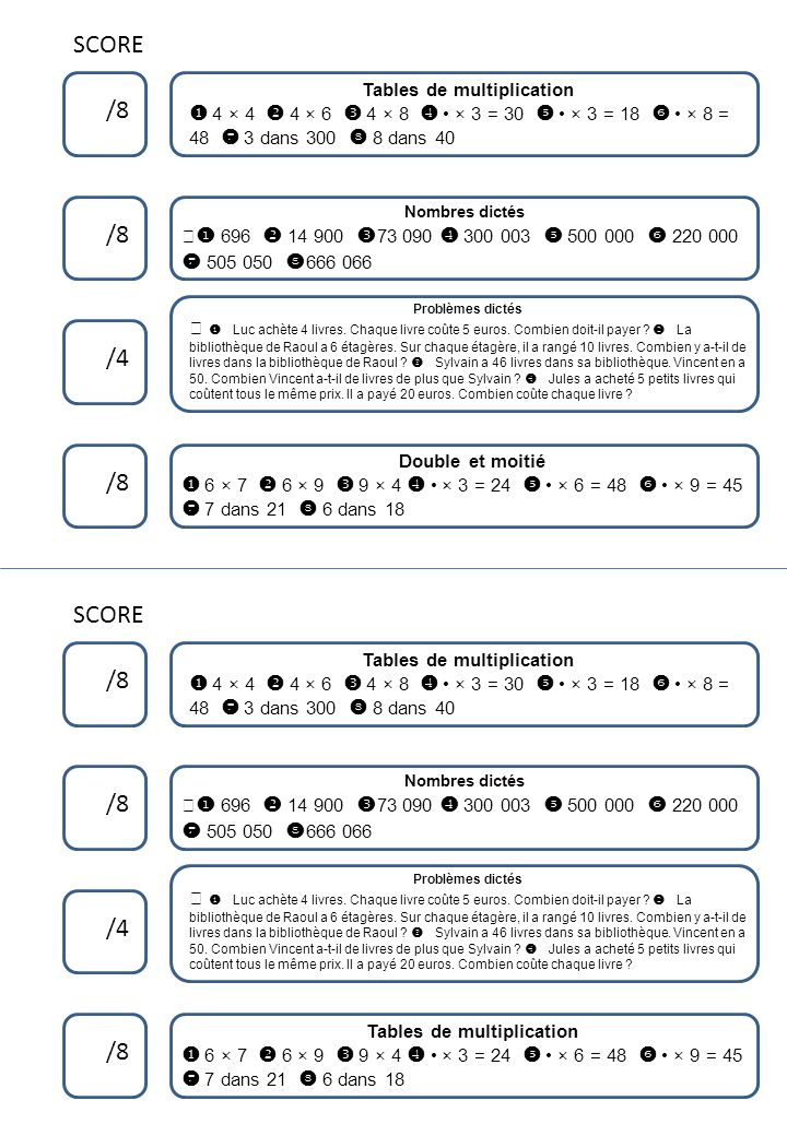 Tables de multiplication Calculs avec parenthèses Problèmes dictés Calculs Réponds par une phrase Calculs Problèmes dictés Compléments à la dizaine supérieure Compléments à 100, à 1 000 Réponds par une phrase