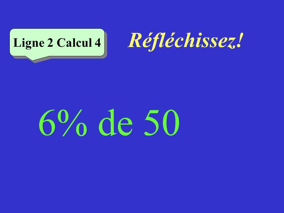 Écrivez ! Ligne 2 Calcul 3 11% de 400