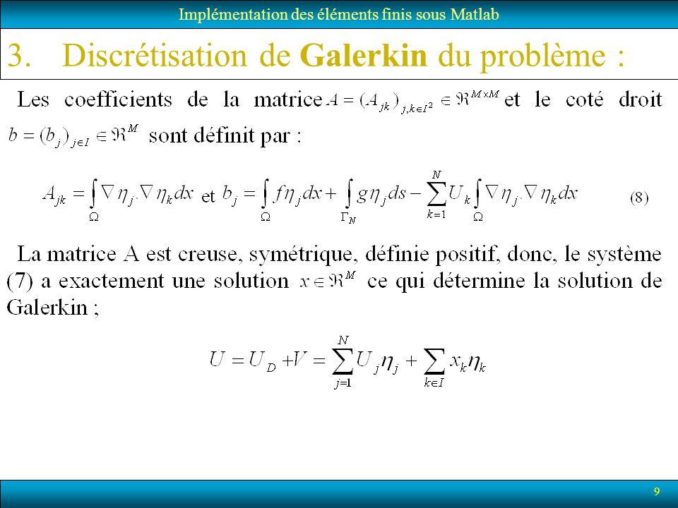 30 7.Incorporation des états de Dirichlet: Implémentation des éléments finis sous Matlab