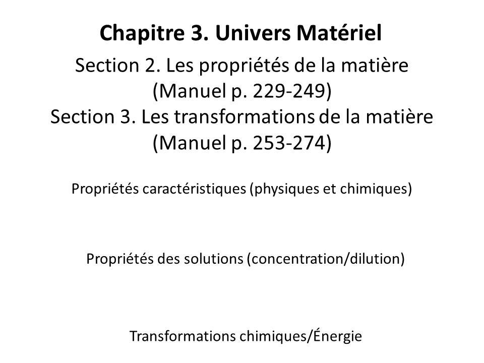 Chapitre 3.Univers Matériel Section 2. Les propriétés de la matière (Manuel p.