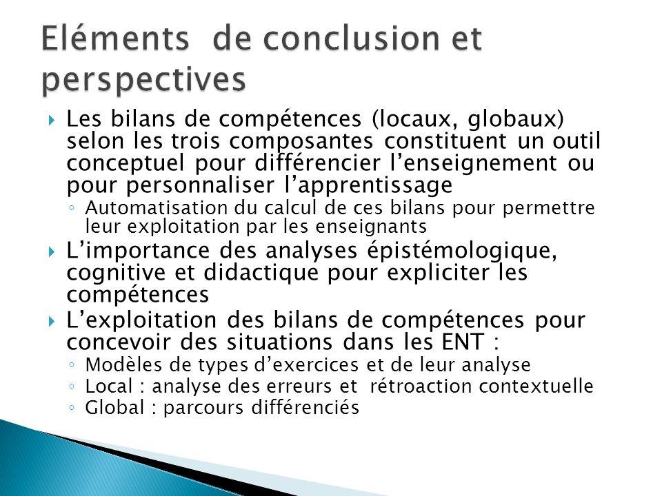 Les bilans de compétences (locaux, globaux) selon les trois composantes constituent un outil conceptuel pour différencier lenseignement ou pour person