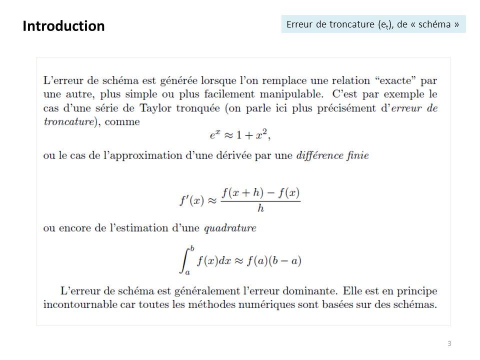 3 Introduction Erreur de troncature (e t ), de « schéma »