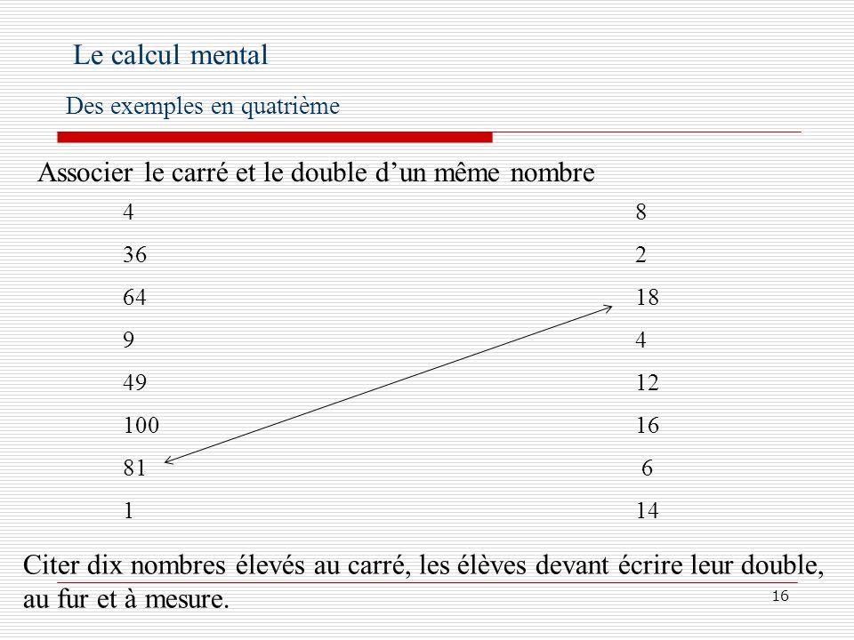 17... Le calcul mental Des exemples en quatrième