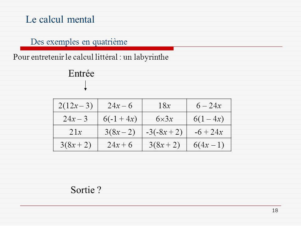 19 Le calcul mental Des exemples en troisième Tester si un nombre est solution Quelles sont les solutions des équations suivantes?