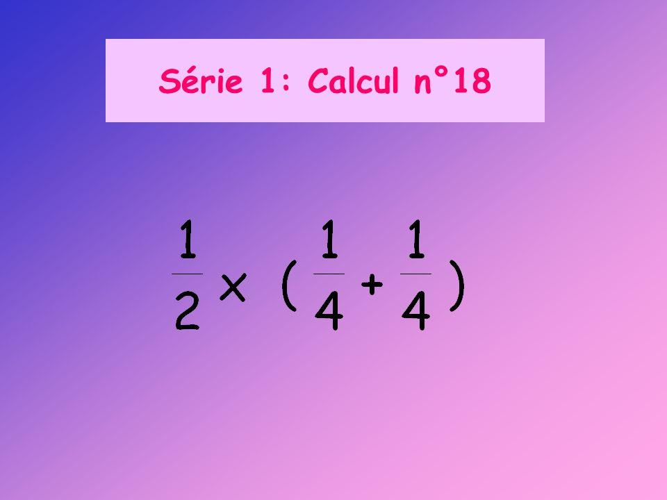Série 1: Calcul n°18