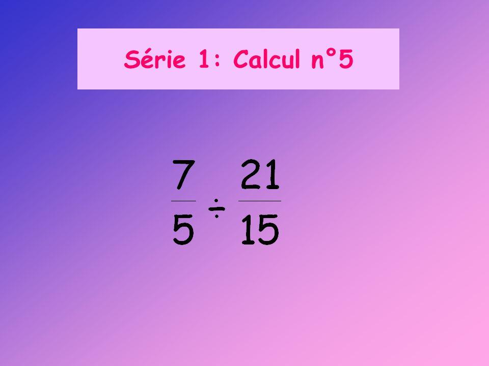 Série 3 : Calcul n°2 Calculer